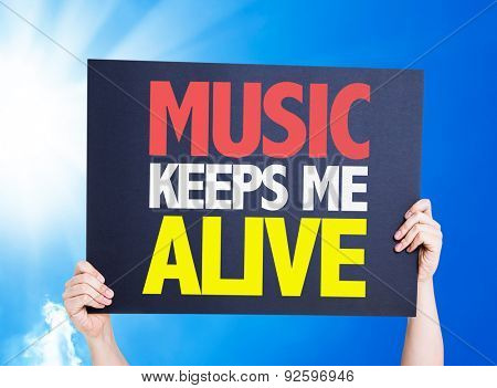 Music Keeps Me Alive card with a beautiful day