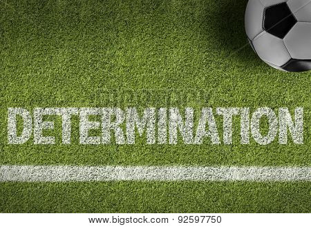 Soccer field with the text: Determination