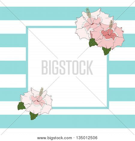 Square frame in blue stripes with hibiscus flower. Card or banner.