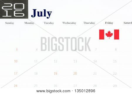 Canada flag over first of july on calendar 2016 Canada day love Canada concept