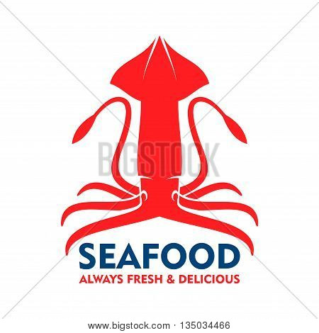Marine squid red symbol with open fins, raised tentacles and blue caption Seafood. Great for fish market badge or food packaging design