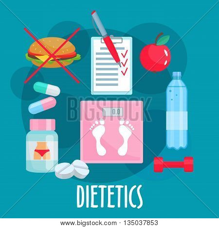 Dietetics, nutrition and healthy lifestyle symbol with weight loss tips such as fresh apple fruit, prohibition sign of fast food, bottle of water and food diary, dumbbell, vitamins, diet pills and scales in the center. Flat style