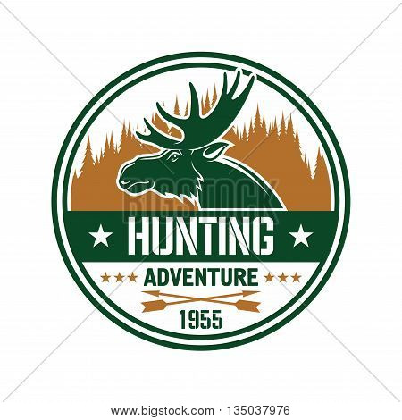 Profile of an elk with large antlers against brown silhouette of forest skyline round badge with caption Hunting Adventure, flanked by stars and crossed arrows. Use as hunting club insignia design
