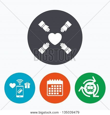 Hands reach for heart sign icon. Save life symbol. Mobile payments, calendar and wifi icons. Bus shuttle.