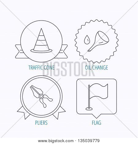 Flag, traffic cone and oil change icons. Pliers linear sign. Award medal, star label and speech bubble designs. Vector