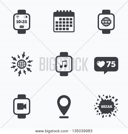 Calendar, like counter and go to web icons. Smart watch icons. Wrist digital time watch symbols. Music, Video, Globe internet and wi-fi signs. Location pointer.