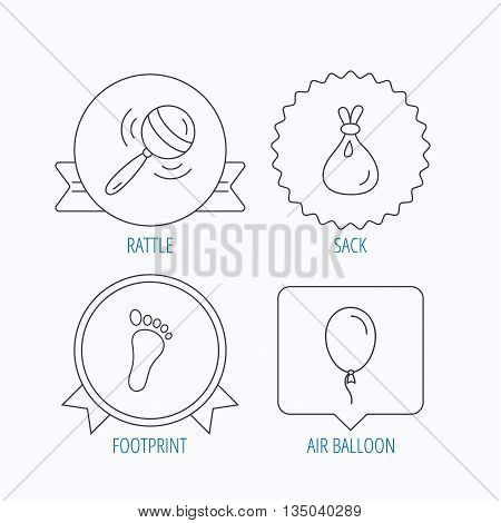Rattle toy, footprint and air balloon icons. Sack linear sign. Award medal, star label and speech bubble designs. Vector