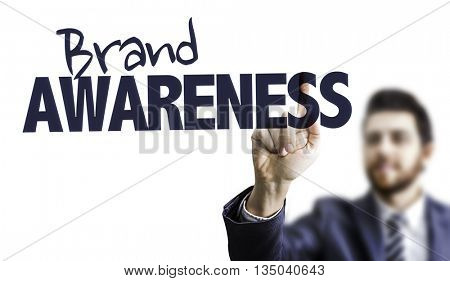 Business Man Pointing the Text: Brand Awareness