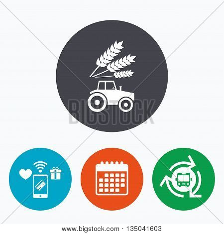 Tractor with Wheat corn sign icon. Agricultural industry symbol. Mobile payments, calendar and wifi icons. Bus shuttle.