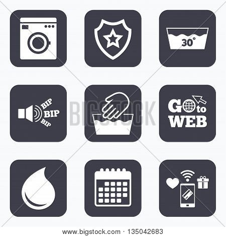 Mobile payments, wifi and calendar icons. Hand wash icon. Machine washable at 30 degrees symbols. Laundry washhouse and water drop signs. Go to web symbol.