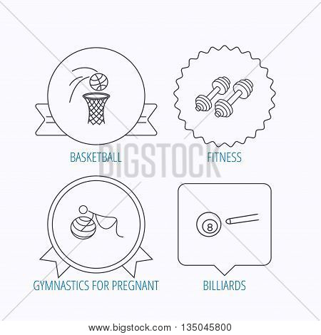 Billiards, basketball and fitness sport icons. Gymnastics for pregnant linear sign. Award medal, star label and speech bubble designs. Vector