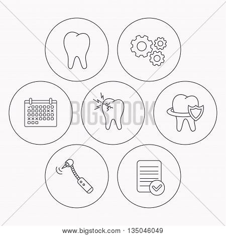Tooth, toothache and drilling tool icons. Teeth protection linear sign. Check file, calendar and cogwheel icons. Vector
