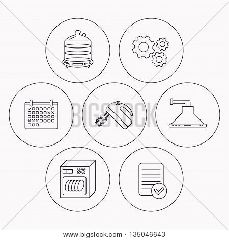 Dishwasher, kitchen hood and mixer icons. Steamer linear sign. Check file, calendar and cogwheel icons. Vector