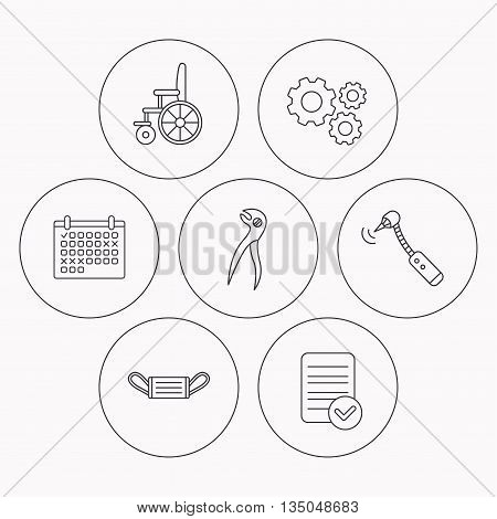 Medical mask, wheelchair and dental pliers icons. Drilling tool linear sign. Check file, calendar and cogwheel icons. Vector