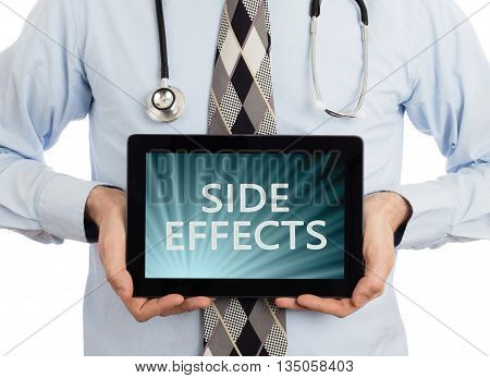 Doctor Holding Tablet - Side Effects