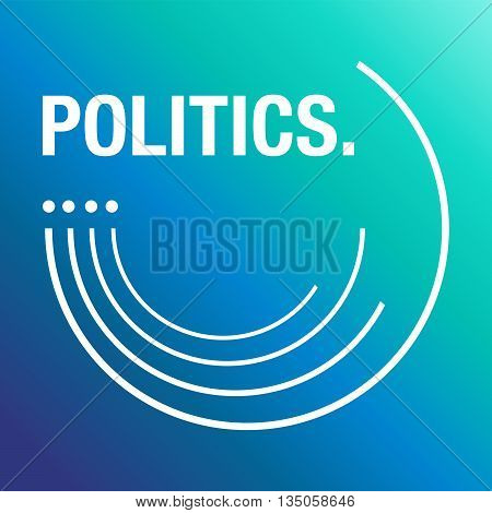 Politics blue background to talk about the society