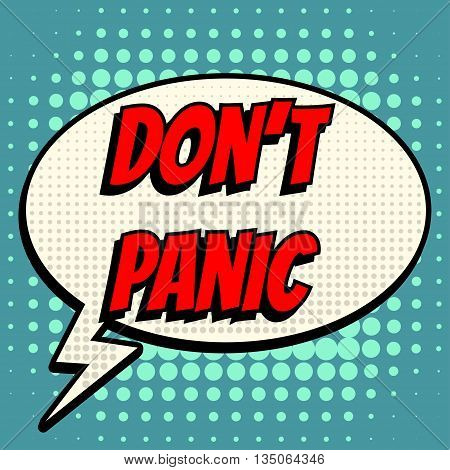 Don't panic comic book bubble text retro style