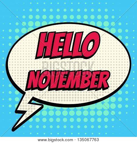 Hello november comic book bubble text retro style