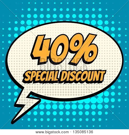 40 percent special discount comic book bubble text retro style