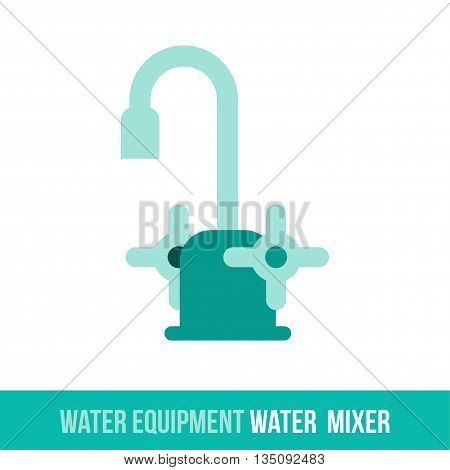 Vector flat icon water equipment for bathroom, heating. Water mixer. Web design, booklets, brochures, advertisements, manuals, technical descriptions. Isolated on a white background.