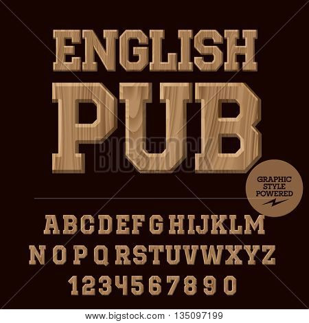 Vector set of alphabet letters, numbers and punctuation symbols. Wooden logo with text English pub