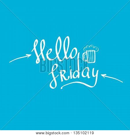 happy friday vector background. friday calligraphic text. Hello friday