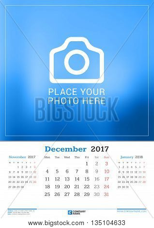 December 2017. Wall Monthly Calendar For 2017 Year. Vector Design Print Template With Place For Phot