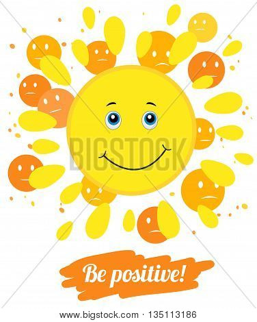 Vector illustration Think positively. Be positive. Smile for Your layout.