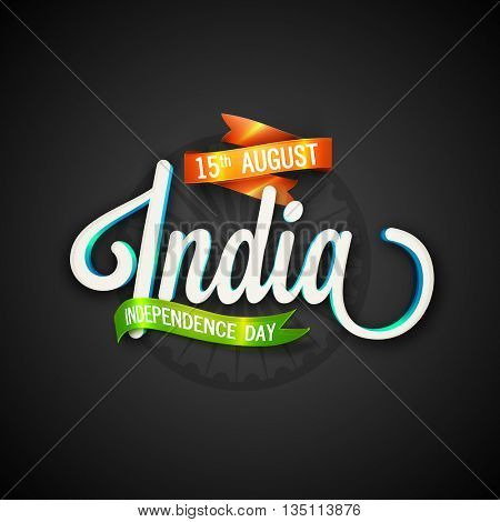 Glossy Text India with Glowing Flag colour Ribbons, Creative typographical background with Ashoka Wheel for Happy Indian Independence Day celebration.