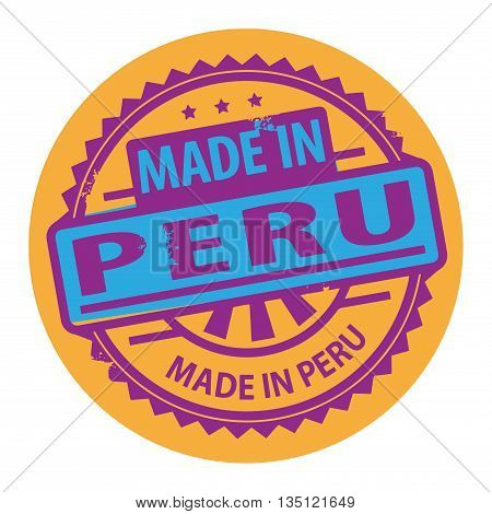 Abstract grunge rubber stamp with the text Made in Peru written inside the stamp, vector illustration