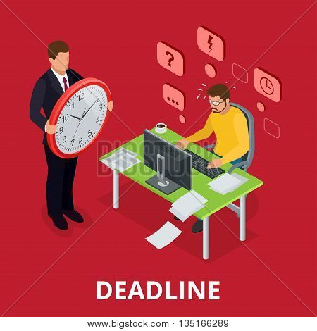 Deadline Concept of overworked man. Flat 3d vector isometric illustration