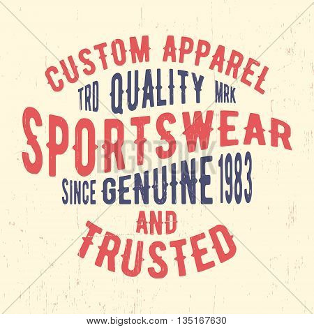 T-shirt print design. Sportswear vintage stamp. Printing and badge applique label for t-shirts jeans casual wear. Vector illustration.
