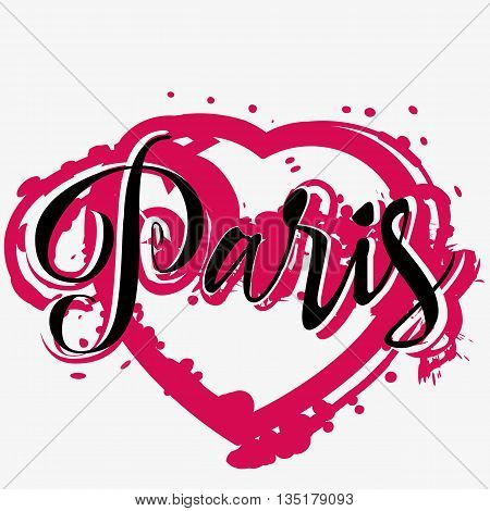 Print with lettering about Paris and dark pink paint splashes in shape of heart on grey background. Pattern for fabric textiles clothing shirts t-shirts. Vector illustration