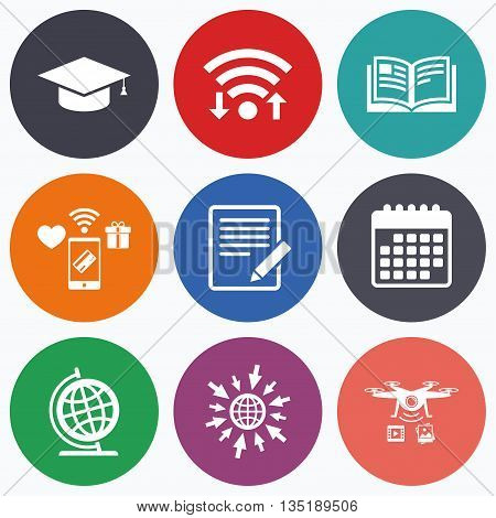 Wifi, mobile payments and drones icons. Pencil with document and open book icons. Graduation cap and geography globe symbols. Learn signs. Calendar symbol.