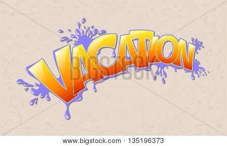 Vacation inscription on a colored background. Vector illustration