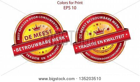The most trusted brand. Consumer's choice. Tradition and quality (Dutch language: De meest betrouwbare merk. Best gekozen door consumenten.) -  ribbon set for retailers. Print colors used.
