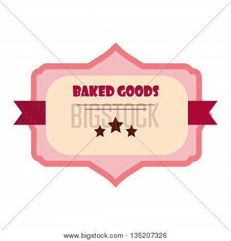 Vintage retro grunge food label vector illustration. Baked goods food label and retro design quality vintage label. Ribbon decoration web emblem baked product. Artwork ornament vintage label.