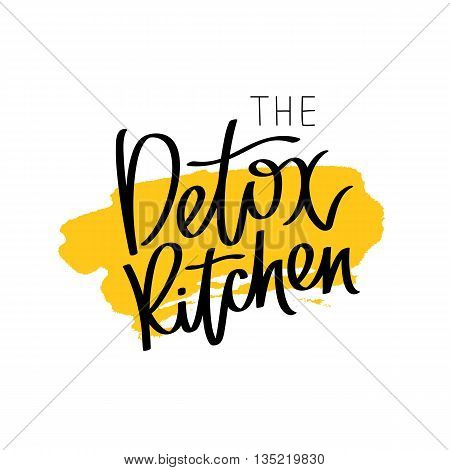 Detox kitchen. The trend calligraphy. Vector illustration on white background with a smear of yellow ink. The concept of healthy eating. Dietary cuisine.