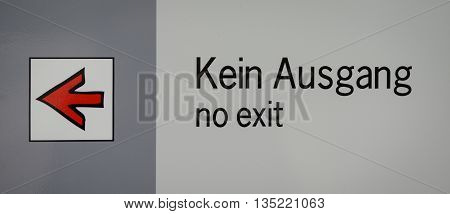 No Exit Sign With Arrow On A Plate At Linderhof
