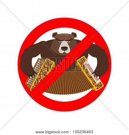 Stop Russian. It Is Forbidden To People Of Russia. Crossed-bear With Accordion. Warning Emblem Again