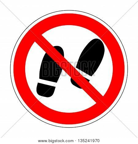 Sign do not stay. No standing icon. Imprint of foot in red round isolated on white background. Prohibited public information icon. Not allowed shoe symbol. Stop label print. Stock Vector illustration