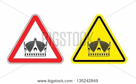 Warning Sign King Attention. Hazard Yellow Sign Monarch. Crown On Red Triangle. Set Of Road Signs Ag