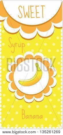 Sweet fruit labels for drinks syrup jam. Banana label. Vector illustration