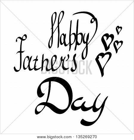 Happy Fathers Day with Hearts. hand-written lettering, t-shirt print design, typographic composition isolated on white background
