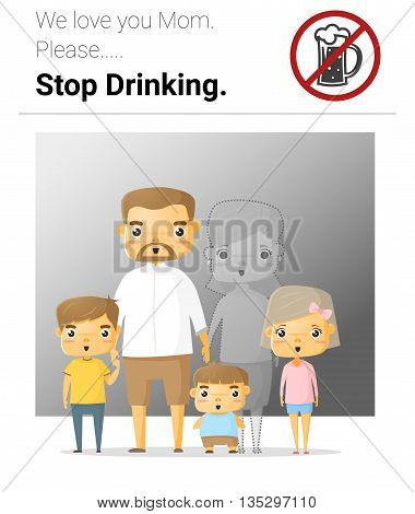 Family campaign mommy stop drinking , vector, illustration