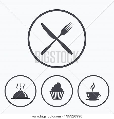 Food and drink icons. Muffin cupcake symbol. Fork and knife sign. Hot coffee cup. Food platter serving. Icons in circles.