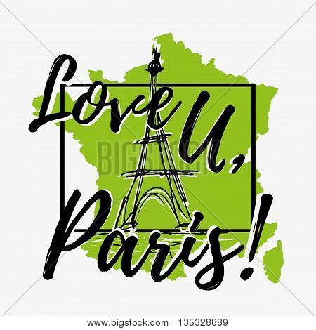 Print with lettering about Paris with Eiffel tower sketch and green paint splashes in shape of country on grey background. Pattern for fabric textiles clothing shirts t-shirts. Vector illustration
