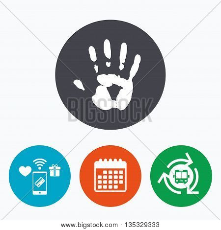 Hand print sign icon. Stop symbol. Mobile payments, calendar and wifi icons. Bus shuttle.