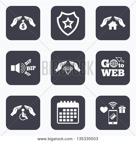 Mobile payments, wifi and calendar icons. Hands insurance icons. Money bag savings insurance symbols. Disabled human help symbol. House property insurance sign. Go to web symbol.