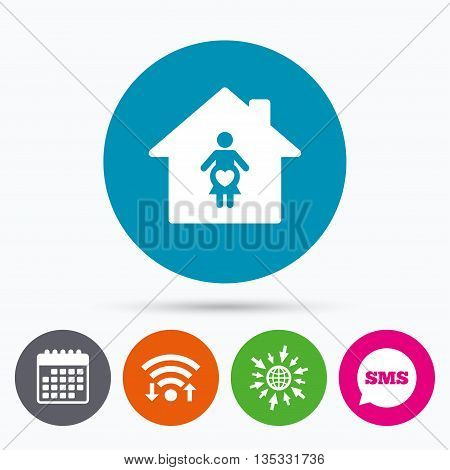 Wifi, Sms and calendar icons. Maternity hospital. Pregnant sign icon. Women Pregnancy symbol. Go to web globe.